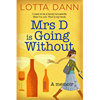 Mrs D is Going Without (English Edition)