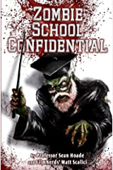 Zombie School Confidential
