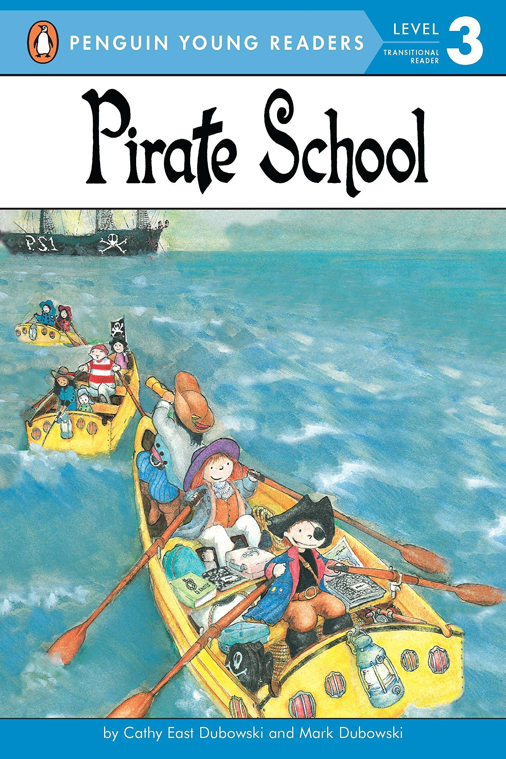 Pirate School (Penguin Young Readers: Level 3): Amazon.co.uk: Cathy East  Dubowski: 9780448411323: Books