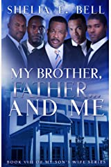 My Brother, Father, and Me (My Son's Wife Book 8) Kindle Edition