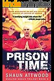 Prison Time (English Shaun Trilogy Book 3)