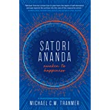satori ananda: awaken to happiness