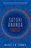 satori ananda: awaken to happiness