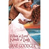 When a Lord Needs a Lady (Lords and Ladies Series Book 3)