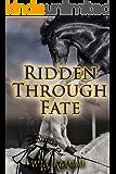 Ridden Through Fate (Romans Through Time Book 2)