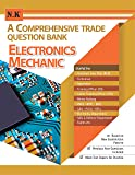 A Comprehensive Trade Question Bank (Electronics Mechanic)