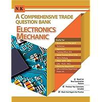 A Comprehensive Trade Question Bank (Electronics Mechanic)