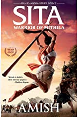 Sita: Warrior of Mithila (Ram Chandra Book 2) Kindle Edition