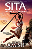 Sita - Warrior of Mithila (Book 2 of the Ram Chandra Series)