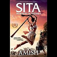 Sita: Warrior of Mithila (Ram Chandra Series Book 2)