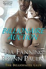 Billionaire Auction (Billionaire Club Book 2) Kindle Edition