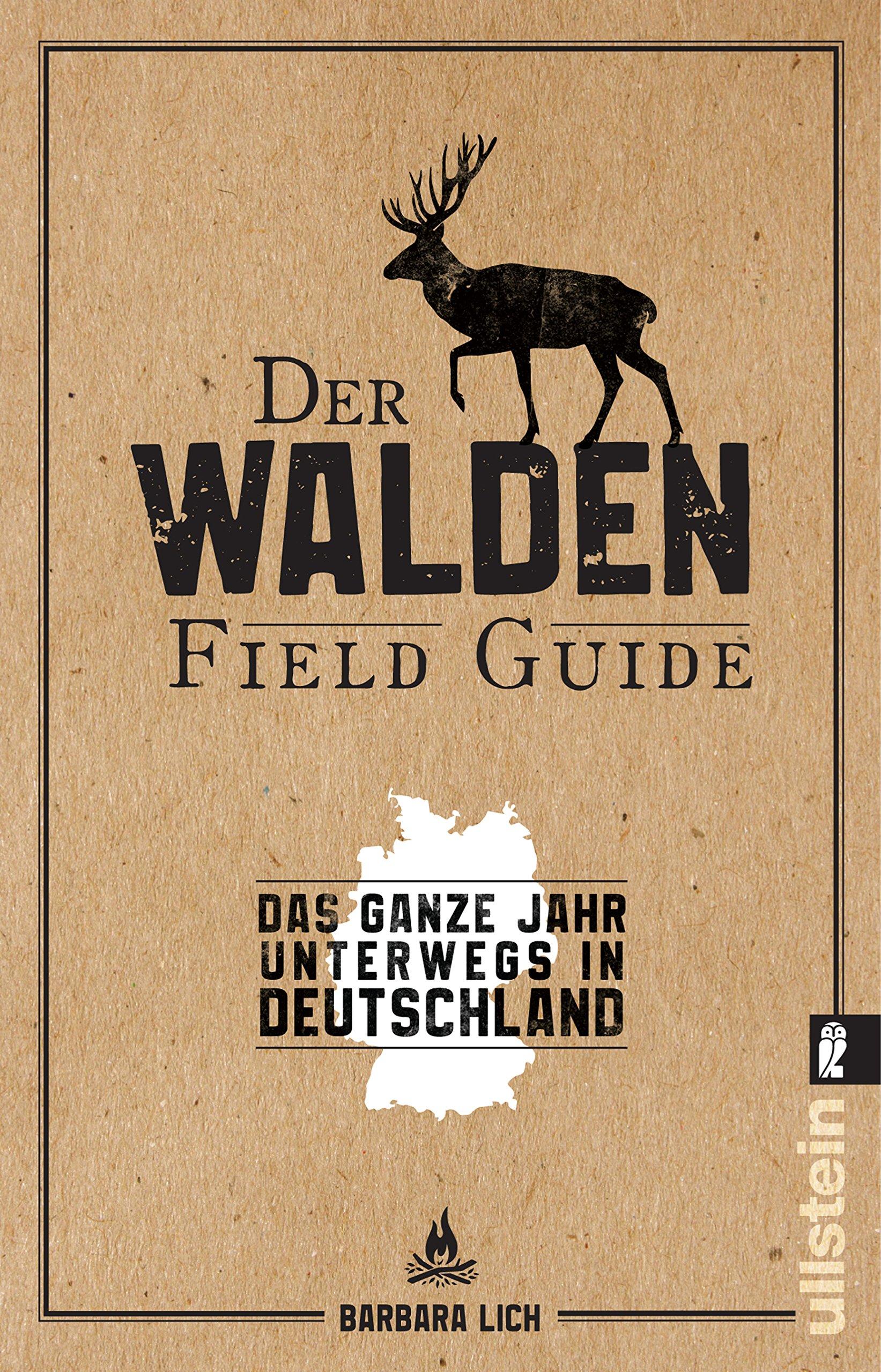 Der WALDEN Field Guide: Das ganze Jahr unterwegs in Deutschland