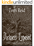 Darkness Exposed (Mary O'Reilly Series Book 5) (English Edition)