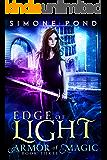 Edge of Light (Armor of Magic Book 3)