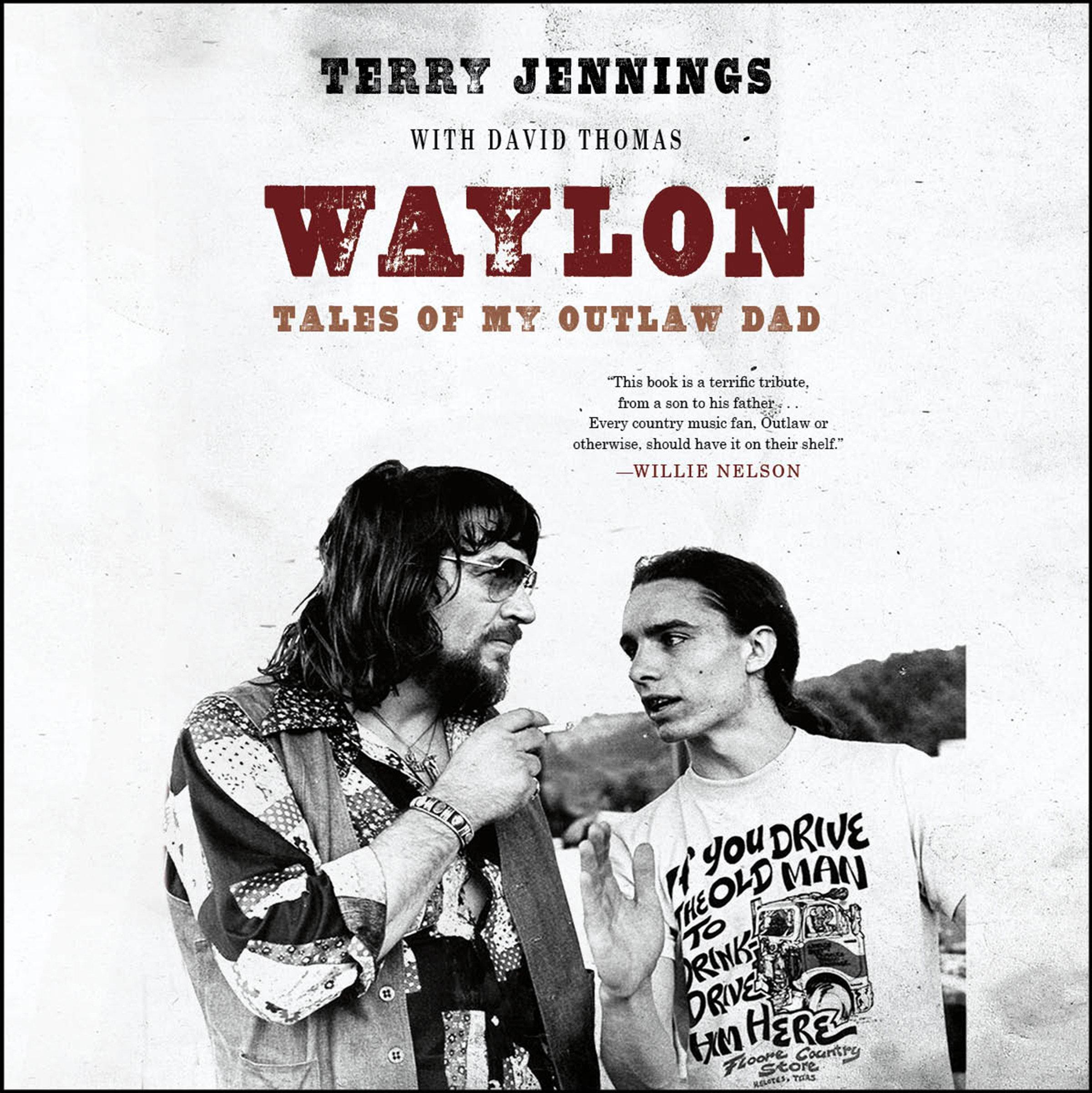 Waylon: Tales of My Outlaw Dad