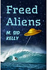 Freed Aliens (The Galactic Pool Satires Book 2) Kindle Edition