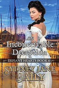 An Inconceivable Deception (Defiant Hearts Book 4)