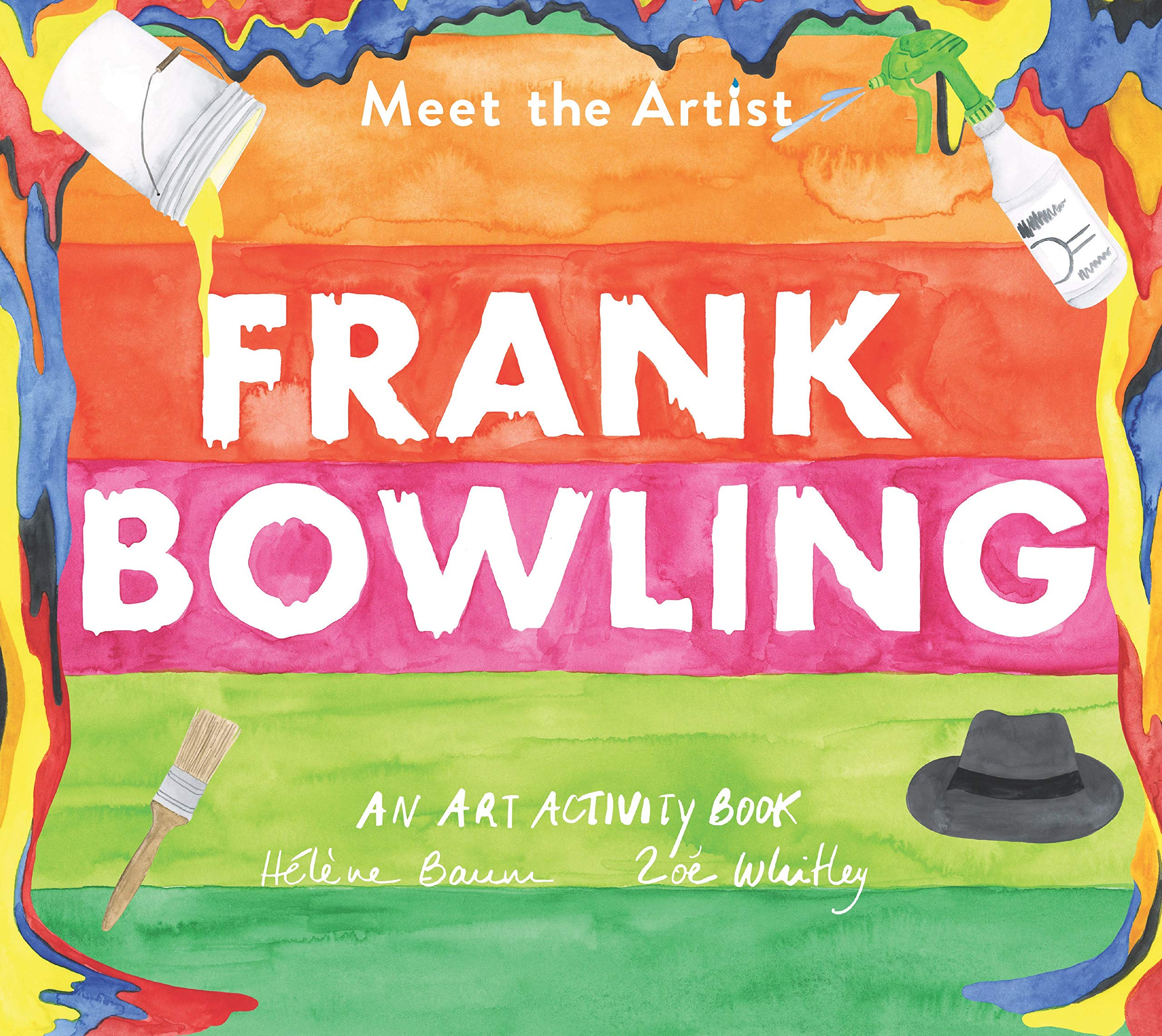 Meet The Artist: Frank Bowling: Amazon.co.uk: Helene Baum