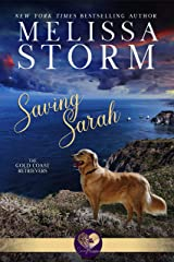 Saving Sarah: A Page-Turning Tale of Romance, Mystery & Fur Babies (The Gold Coast Retrievers Book 1) Kindle Edition