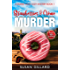 Strawberries & Crème Murder: A Donut Hole Cozy Mystery Book 1 (Second Edition)