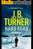 Hard Road (Jon Reznick Thriller Series Book 1) (English Edition)