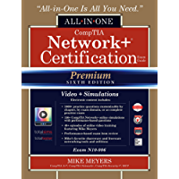 CompTIA Network+ Certification All-in-One Exam Guide (Exam N10-006), Premium Sixth Edition with Online Access Code for Performance-Based Simulations and Video Training