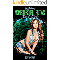 Lesbian Monstergirl Futas: Beast Girls (English Edition)