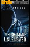 The Nightmare Unleashed: A Jarrod Hawkins Technothriller (Dark Vigilante Book 4)