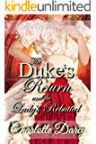Regency romance: The Duke's Return and the Lady's Rebuttal: Sweet and Inspirational Historical Romance