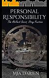 Personal Responsibility (The Adelheid Series Book 14)