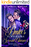 Dukes Always Give Second Chances (Forbidden Kisses Book 4)