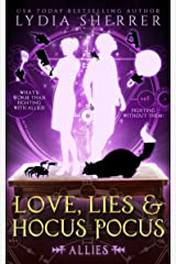 Love, Lies, and Hocus Pocus: Allies (A Lily Singer Cozy Fantasy Adventure Book 3) Kindle Edition