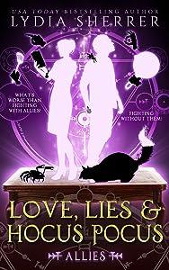 Love, Lies, and Hocus Pocus: Allies (A Lily Singer Cozy Fantasy Adventure Book 3)