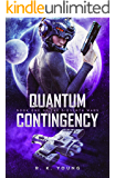 Quantum Contingency (Biosynth Wars Book 1)