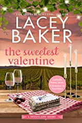 The Sweetest Valentine: A heartwarming, feel good romance (Sweetland Valley Book 1) Kindle Edition