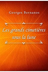 Les grands cimetières sous la lune (French Edition) Kindle Edition