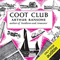 Coot Club: Swallows and Amazons Series, Book 5