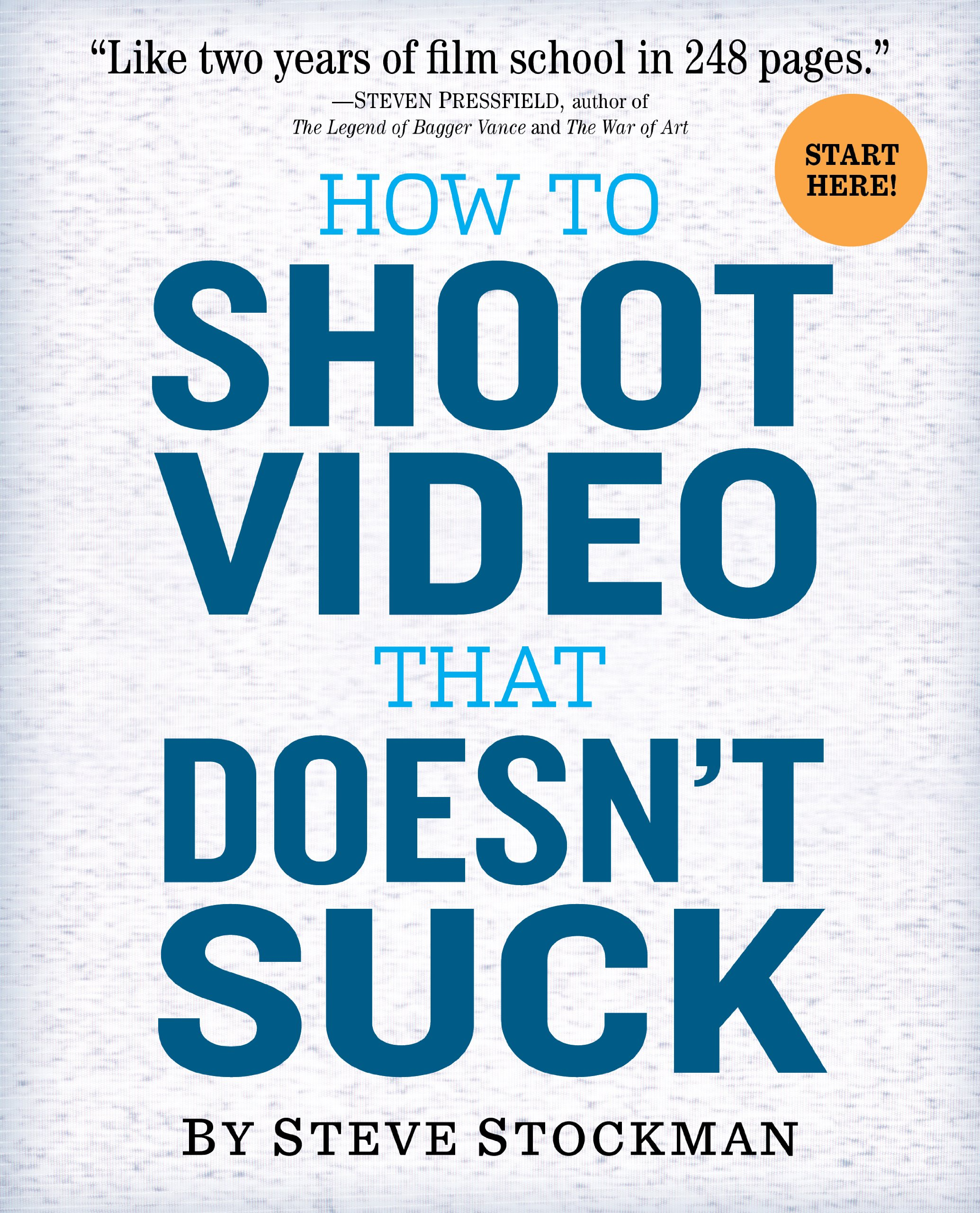 How to Shoot Video That Doesn't Suck: Advice to Make Any Amateur Look Like  a Pro - Kindle edition by Stockman, Steve. Arts & Photography Kindle eBooks  @ Amazon.com.