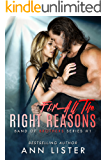 For All The Right Reasons (Band Of Brothers Book 1)