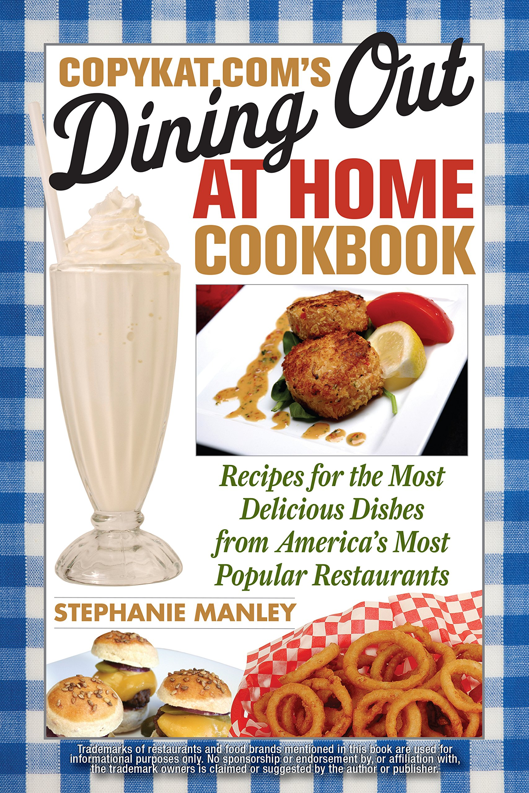 Copykats dining out at home cookbook recipes for the most copykats dining out at home cookbook recipes for the most delicious dishes from americas most popular restaurants stephanie manley 9781569757826 forumfinder Gallery