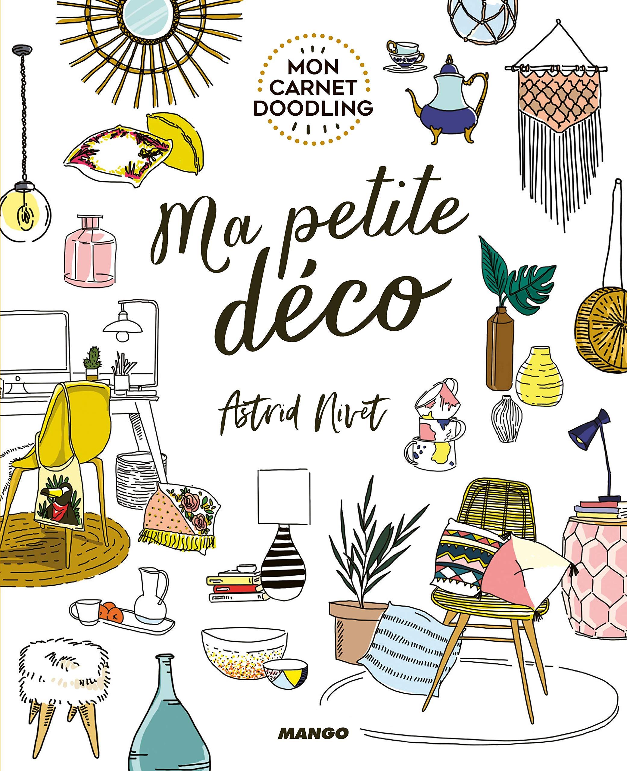 Ma Petite Déco Mon Carnet De Doodling Amazon Co Uk De Lassée Nivet Astrid 9782317021411 Books