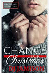 Chance for Christmas (Ashe Sentinel Connections Book 6) Kindle Edition