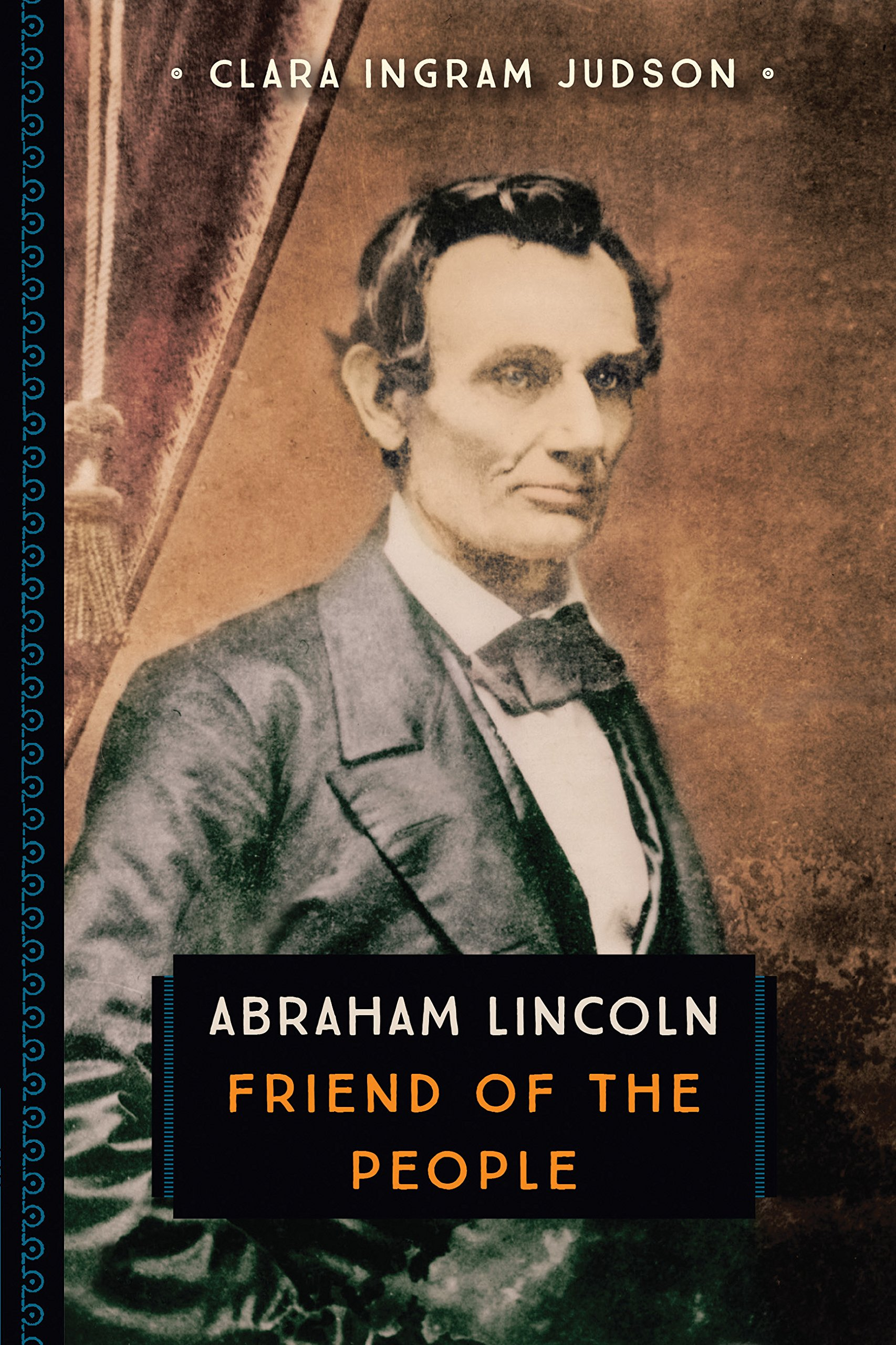 Abraham Lincoln: Friend of the People (833)