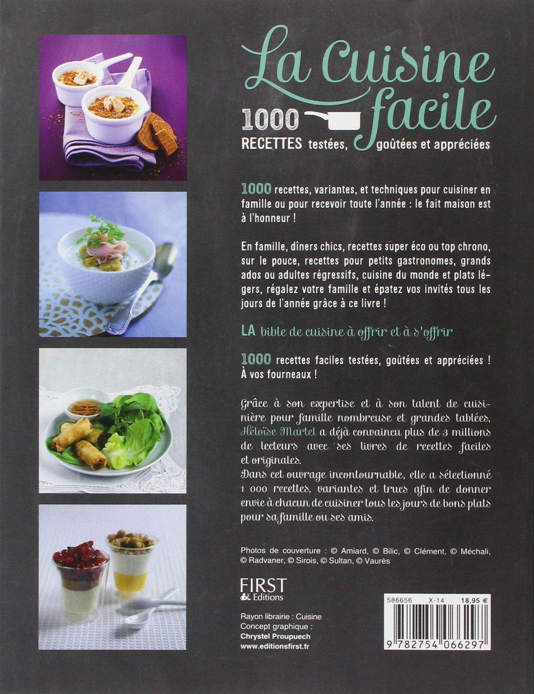 La Cuisine Facile 1000 Recettes Testees Goutees Et