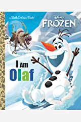 I Am Olaf (Disney Frozen) (Little Golden Book) Kindle Edition