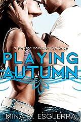 Playing Autumn (Breathe Rockstar Romance Book 1) Kindle Edition
