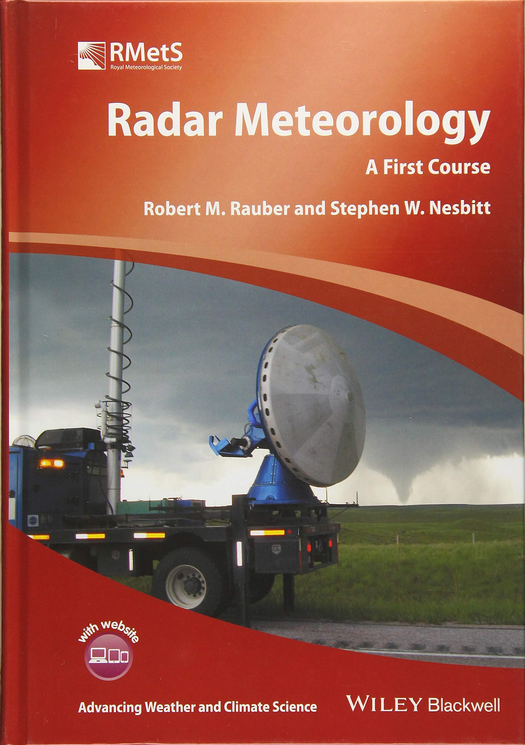 Radar Meteorology: A First Course Advancing Weather and ...
