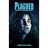 Plagued: The Ironville Zombie Quarantine Retraction Experiment (Plagued States of America Book 3)