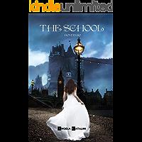 The School: Romanzo