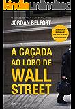 A caçada ao lobo de Wall Street